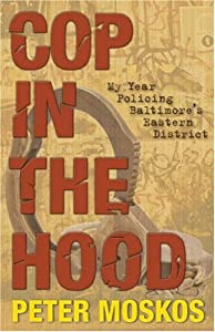 "Cover of ""Cop in the Hood: My Year Polici..."