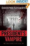 The President's Vampire (Nathaniel Ca...