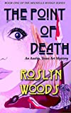The Point of Death: An Austin, Texas Art Mystery (the Michelle Hodge series Book 1)