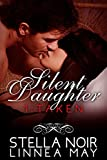 Silent Daughter: Taken