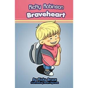 Ricky Robinson Braveheart (Volume 1)