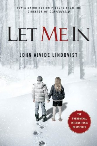 Let Me In by John Ajvide Lindqvist (Movie Tie In)