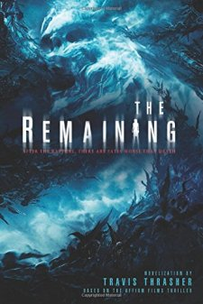 The Remaining by Travis Thrasher| wearewordnerds.com
