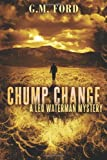 Chump Change (A Leo Waterman Mystery)