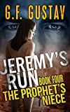 The Prophet's Niece (Jeremy's Run Book 4)