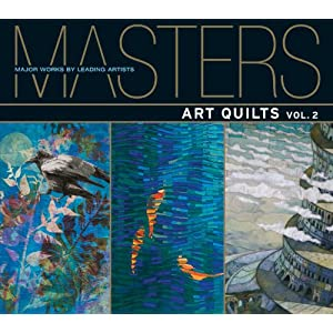 Masters: Art Quilts, Vol. 2