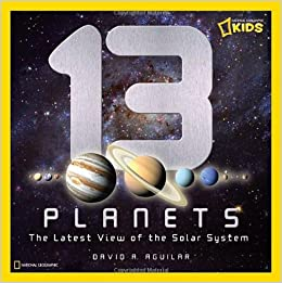 13 Planets: The Latest View of the Solar System (National ...