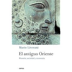 El antiguo Oriente: Historia, sociedad y economía (Arqueologia)