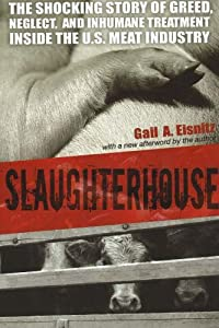 "Cover of ""Slaughterhouse: The Shocking St..."