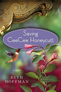 "Cover of ""Saving CeeCee Honeycutt: A Nove..."