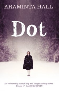 Dot by Araminta Hall| wearewordnerds.com