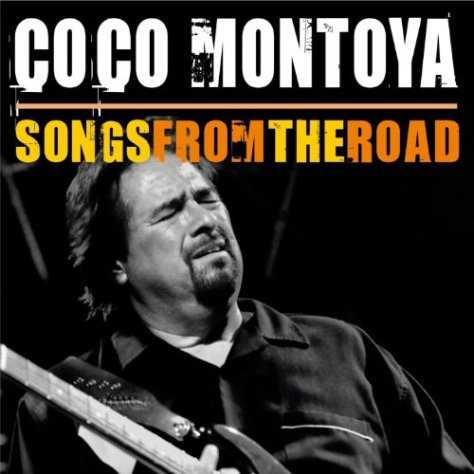 Coco Montoya-Songs From The Road-2CD-FLAC-2014-BOCKSCAR Download