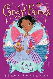 Sweet Secrets (Candy Fairies) by Helen Perelman| wearewordnerds.com