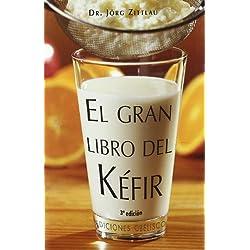Gran libro del kefir (SALUD Y VIDA NATURAL)