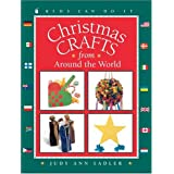 Christmas Crafts from Around the World, by Judy Ann Sadler
