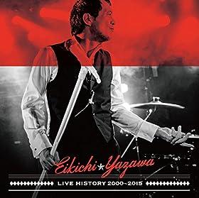 【Amazon.co.jp限定】LIVE HISTORY 2000〜2015(缶バッジ付)