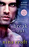 Break Out (Dark Desires Book 1)