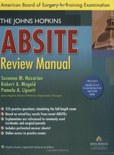 The Johns Hopkins ABSITE Review Manual (American Board of Surgery In-Training Examination)