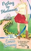 Pushing Up Bluebonnets (Yellow Rose Mystery #5)