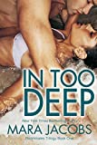 In Too Deep (Freshman Roommates Trilogy, Book 1)