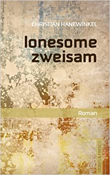 Lonesome zweisam