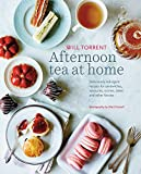 Afternoon Tea at Home: Deliciously indulgent recipes for sandwiches, savories, scones, cakes and other fancies