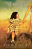 Angel Sister (Rosey Corner Book #1): A Novel