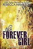 THE FOREVER GIRL: (Forever Girl Series Book One)