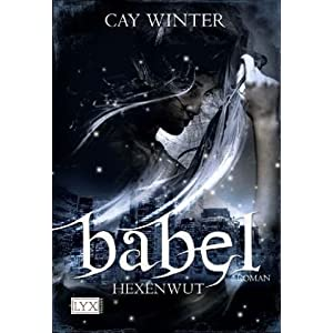 Babel 01. Hexenwut