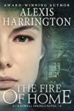 The Fire of Home (A Powell Springs Novel)
