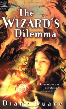 The Wizard's Dilemma  (Young Wizard's Series) by Diane Duane| wearewordnerds.com