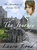 The Journey (The Adventures of Jecosan Tarres, #1)