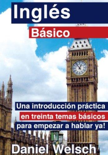 Inglés Básico de Daniel Welsch