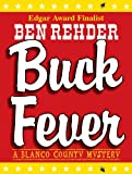 Buck Fever (Blanco County Mysteries Book 1)