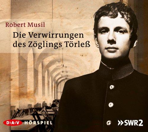 Robert Musil - Die Verwirrungen des Zöglings Törleß (DAV)