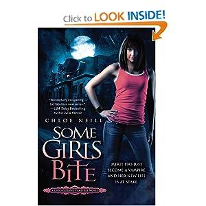 Some Girls Bite (Chicagoland Vampires, Book 1)