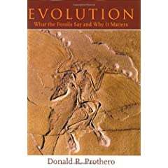 Evolution: What the Fossils Say and Why It Matters (Hardcover) by Donald R. Prothero (Author), Carl Buell (Illustrator)
