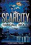 Scarcity (Jack Randall #3 Book 1)