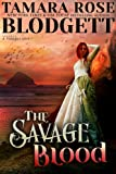 The Savage Blood  (The Savage Series, #2)