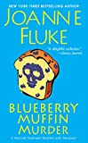 Blueberry Muffin Murder (Hannah Swensen series Book 3)