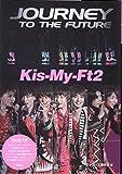 【通常版】Kis-My-Ft2 Journey To The Future -