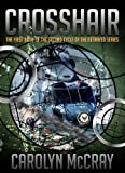 Crosshair: The 1st Book of the 2nd Cycle of the Betrayed Series (Bull's Eye Sniper Chronicles)