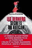 Les derniers secrets du Vatican par Lecomte