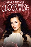 CLOCKWISE (book one in the Clockwise series)