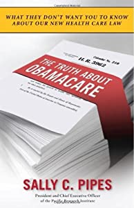 "Cover of ""The Truth About Obamacare"""