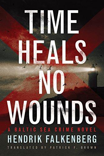 Time Heals No Wounds (A Baltic Sea Crime...