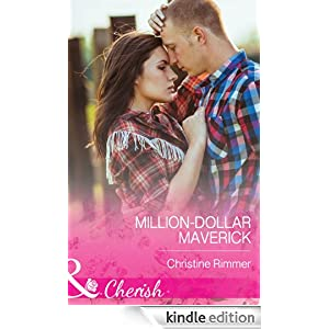 Million-Dollar Maverick (Mills & Boon Cherish)