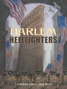 Harlem Hellfighters by J. Patrick Lewis| wearewordnerds.com