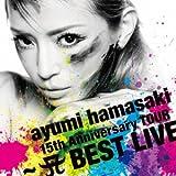 ayumi hamasaki 15th Anniversary TOUR ~A(ロゴ) BEST LIVE~ / 浜崎あゆみ (CD - 2013)