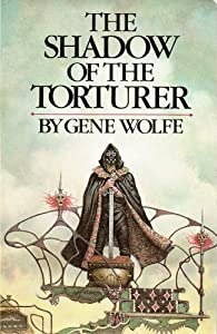 "Cover of ""The Shadow of the Torturer"""